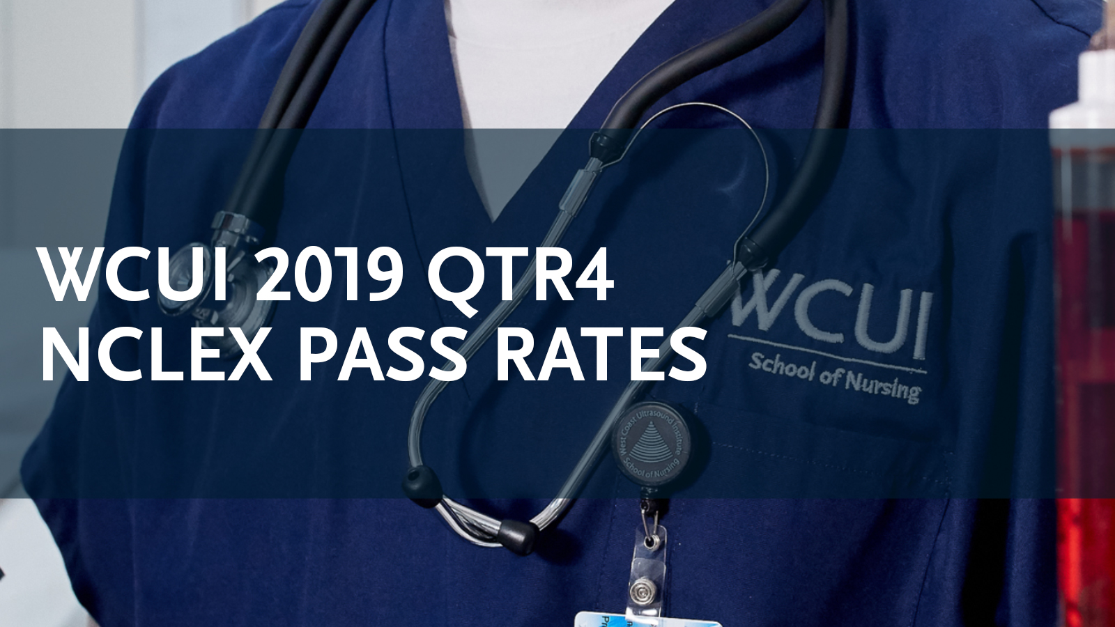 WCUI 2019 QTR4 Pass Rates